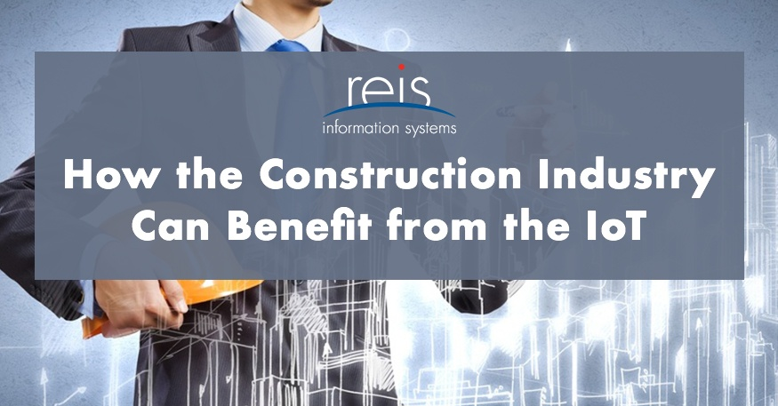 How the Construction Industry Can Benefit from the IoT