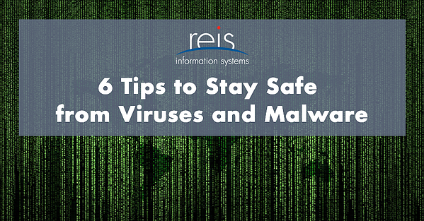 tips for staying safe for viruses and malware